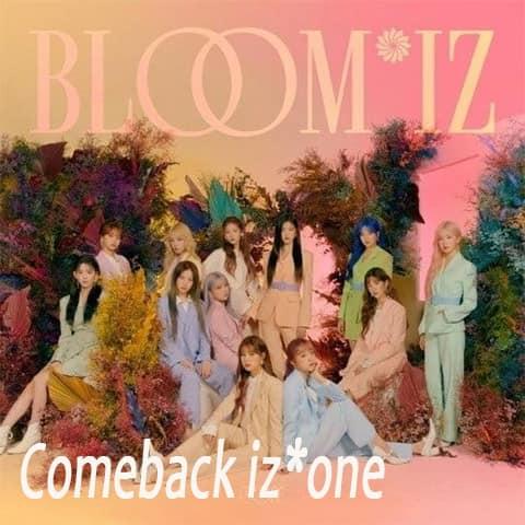 Comeback iz*one bloom*iz