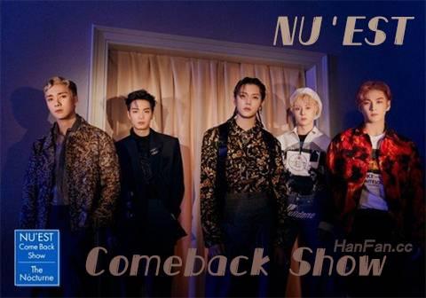 NUEST Comeback Show